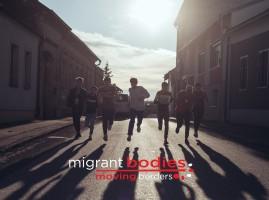 Migrant Bodies – Moving Borders